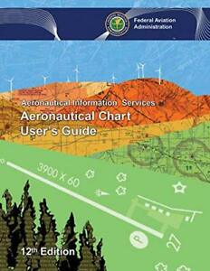 Image Is Loading Aeronautical Chart User 039 S Guide By Administration