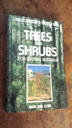 1 of 1 - Trees and Shrubs for Eastern Australia by J.O. Dark (Paperback, 1986)