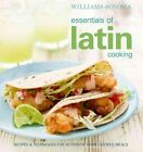 Williams-sonoma Essentials of Latin Cooking 9780848733285 by Chuck Williams