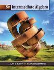 Cengage Advantage Books: Intermediate Algebra, Loose-Leaf Version by R David Gustafson, Alan S Tussy (Loose-leaf, 2012)