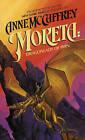 Moreta: Dragonlady of Pern by Anne McCaffrey (Hardback, 1984)