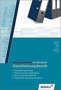 Basisqualifikation-fuer-die-neuen-Dienstleistungsberufe-Buch-Zustand-gut