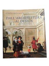 DALL'ARCHITETTURA AL DESIGN - Renato De Fusco - Utet - 1994