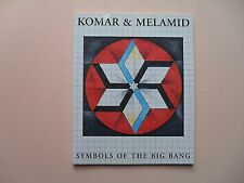Komar & Melamid Exhibit Catalog: Symbols of the Big Bang - Yeshiva U.,2002