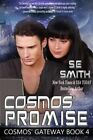 Cosmos' Promise: Cosmos' Gateway by S E Smith (Paperback / softback, 2015)