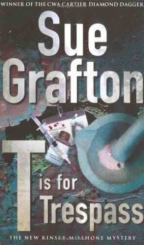 T is for Trespass,Sue Grafton