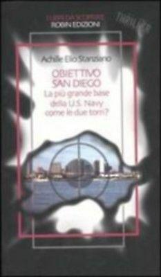 (1189) Obiettivo San Diego - Achille Elio Stanziano - Robin Edizioni