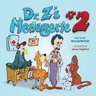 Dr. Z's Menagerie #2 by Jerry Zuckerman (Paperback / softback, 2014)