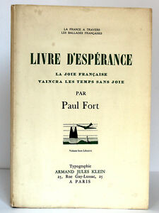 Paul-FORT-Livre-d-039-esperance-Armand-Jules-Klein-sans-date-Ex-numerote-ENVOI