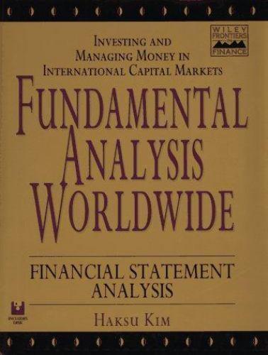 Fundamental Analysis Worldwide : Investing and Managing Money in International C