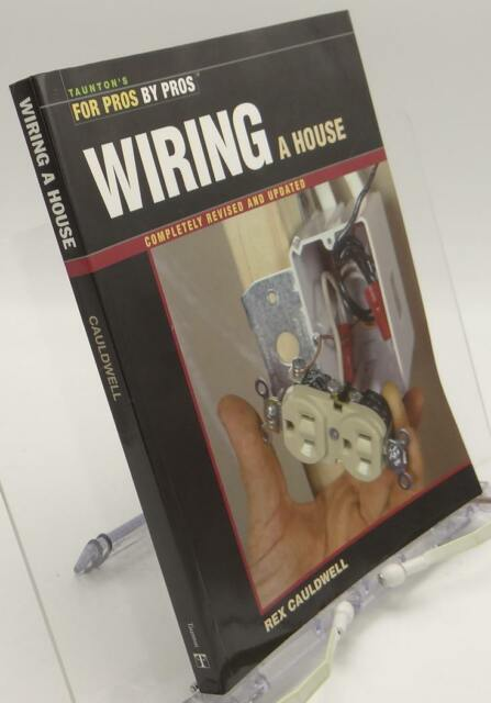 Wondrous For Pros By Pros Wiring A House By Rex Cauldwell 2002 Paperback Wiring Cloud Hisonuggs Outletorg