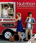 Scientific American Nutrition for a Changing World by Alison McCook, Jamie Pope and Steven Nizielski (2015, Paperback)