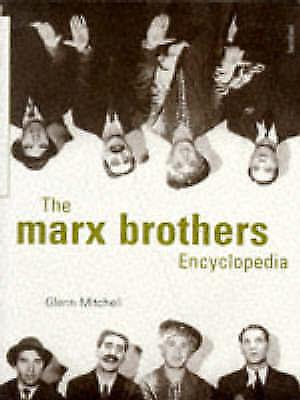The Marx Brothers Encyclopedia by Mitchell, Glenn