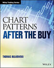 Chart Patterns: After the Buy by Thomas N. Bulkowski (Paperback, 2016)