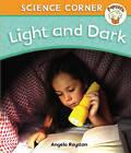Light and Dark by Angela Royston (Paperback, 2010)