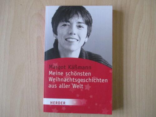 1 von 1 - Margot Käßmann - MEINE SCHÖNSTEN WEIHNACHTSGESCHICHTEN AUS ALLER WELT - TB