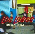 Tin Can Trust 0826663121100 by Los Lobos CD