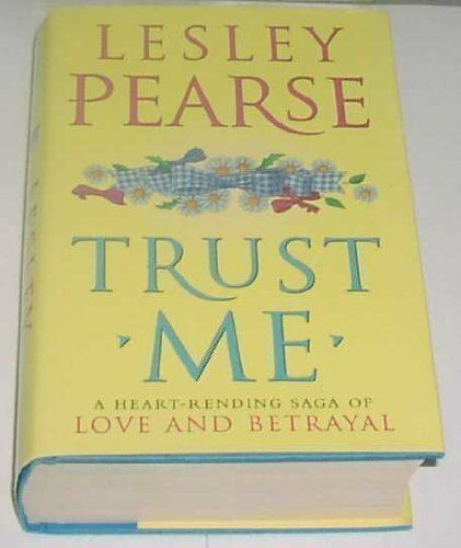 Trust ME By  Lesley PeA*se. 9780718144906