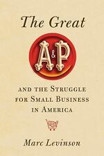 The Great A&P and the Struggle for Small Business in America-ExLibrary