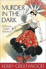 Murder in the Dark: Phryne Fisher's Murder Mysteries 16 by Kerry Greenwood (Paperback, 2006)