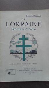Emile Hinzelin La Lorraine Puro Glory de France 1918 Ediciones de Arte Dibujada