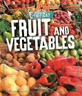 Fruit and Vegetables by Izzi Howell (Hardback, 2017)