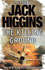 The Killing Ground by Jack Higgins (Hardback, 2007)