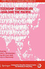 Citizenship Curriculum in Asia and the Pacific by Springer-Verlag New York Inc. (Hardback, 2008)