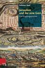Jerusalem und der eine Gott von Othmar Keel (2014, Taschenbuch)
