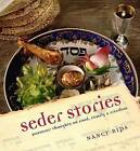 Seder Stories: Passover Thoughts on Food, Family, and Freedom by Nancy Rips (Hardback, 2008)