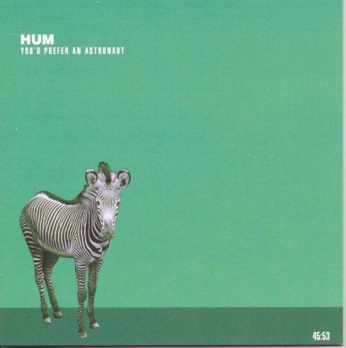 Hum - Youd Prefer An Astronaut [New CD]