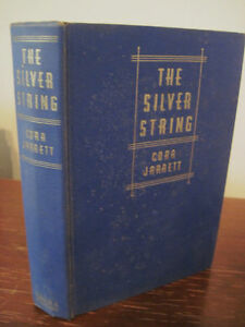 1st-1st-Printing-THE-SILVER-STRING-Cora-Jarrett-RARE-Classic