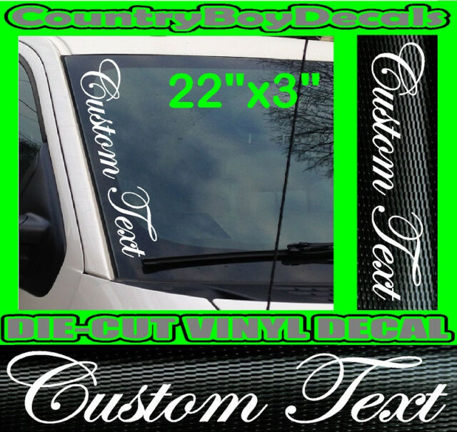 CUSTOM TEXT 3 DECALS 36X4 36X4 31X4 WHITE 45.00 SHIPPED