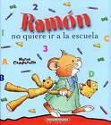 Ramon No Quiere IR a la Escuela by Marco Campanella (Hardback, 2015)