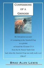 Confessions of a Grinder : My first-person account of competing in the...