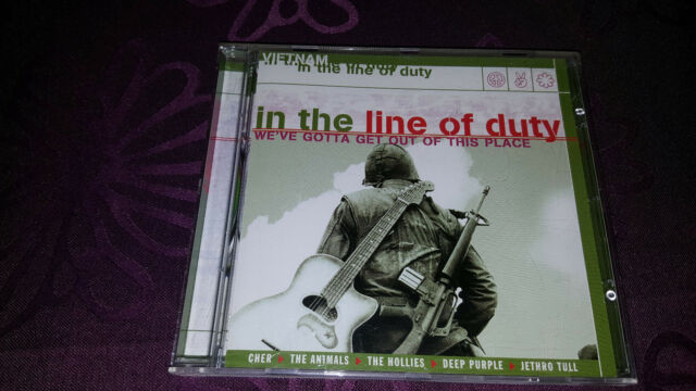 CD In the Line of Duty/weve gotta get out of this place-album