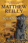 The Tournament by Matthew Reilly (Paperback / softback, 2016)