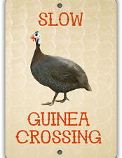 Slow Guinea Crossing Indoor Outdoor Aluminum No Rust No Fade Guinea Fowl Sign
