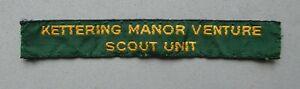 Vintage Scouts name arm badge, Kettering Manor Venture Scout Unit.