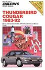 Chilton Model Specific Repair Manuals: Ford Thunderbird-Mercury Cougar, 1983-92 by Chilton Automotive Editorial Staff (1992, Paperback)