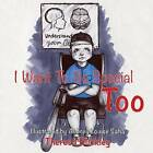 I Want to Be Special Too by Theresa Buckley (Paperback / softback, 2016)