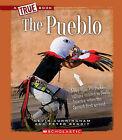 The Pueblo by Kevin Cunningham, Peter Benoit (Hardback, 2011)