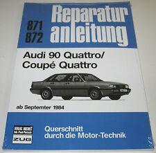 Reparaturanleitung Audi 90 Typ 85 B2 Quattro + Coupe Quattro Urquattro ab 1984!