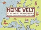 Meine Welt von Daniel Mizielinski und Aleksandra Mizielinska (2014, Taschenbuch)