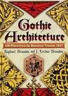Gothic Architecture: 158 Plates from the Brandons' Treatise, 1847 by J. Arthur Brandon, Raphael Brandon (Hardback, 2008)