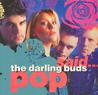 Pop Said 5013929130524 by Darling Buds CD