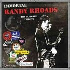 Immortal Randy Rhoads - The Ultimate Tribute Various Artists 0825646173037