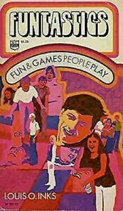 Funtastics-Fun-and-games-people-play-by-Inks-Louis-O