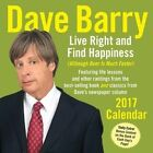 Dave Barry 2017 Day-to-day Calendar Live Right and Find Happiness 9781449476632