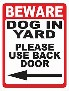 Door Signage Size Image Is Loading Beware Dog In Yard Please Use